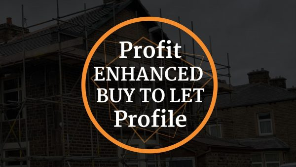 Profit Enhanced Buy To Let Profile