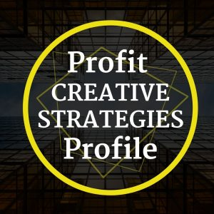 Profit Creative Strategies Profile
