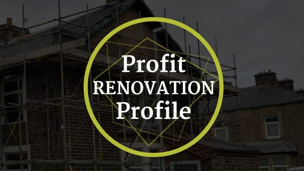 Profit Renovation Profile